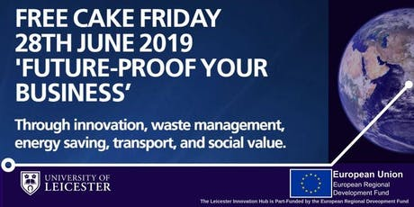 Free Cake Friday : Future-proof Your Business tickets