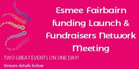 Esmee Fairbairn Launch & Fundraisers Network Meeting tickets