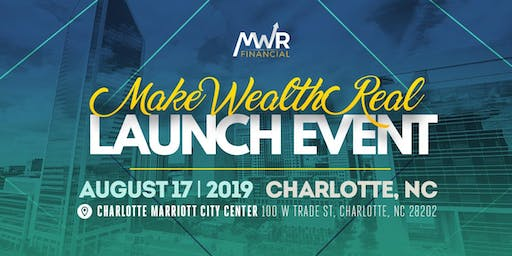 Make Wealth Real National Launch Convention
