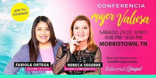 Conferencia ¡Mujer Valiosa Decídete!