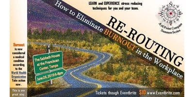 Re-Routing: How to Eliminate Burnout in the Workplace