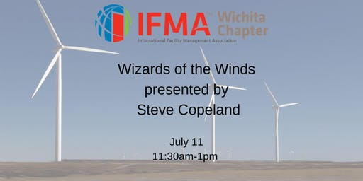 IFMA Wichita July 2019 - Wizards of the Winds