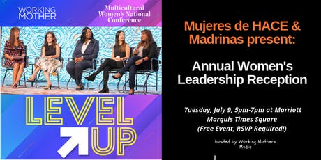 LEVEL UP! Annual Reception Hosted by Mujeres de HACE & Madrinas in NYC tickets