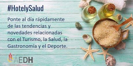 Jornada  #HotelySalud (ponencias, café, degustación y networking) entradas