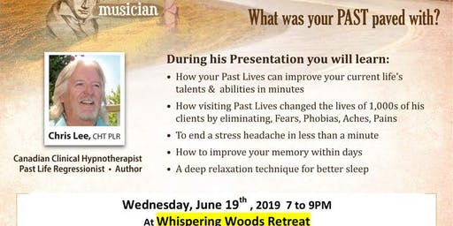 What were you in Past Lives with Chris Lee, Hypnotherapist