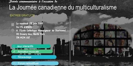 Soirée communautaire à l'occasion de la Journée canadienne du multiculturalisme tickets