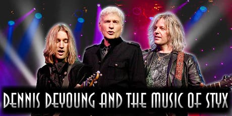 DENNIS DEYOUNG: THE MUSIC OF STYX CONCERT tickets