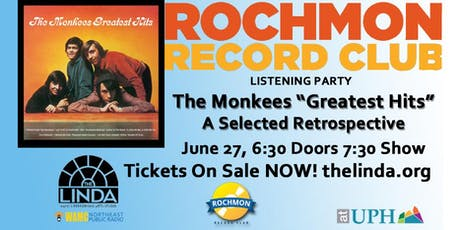"Rochmon Record Club | The Monkees ""Greatest Hits - A Selected Retrospective"" Live at The Linda tickets"