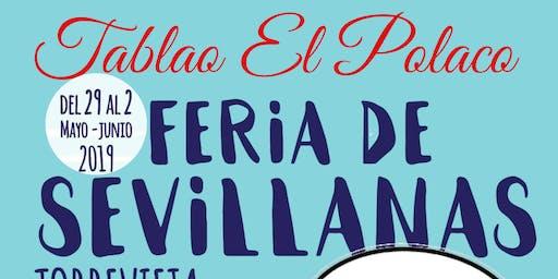 Feria de Sevillanas de Torrevieja Tablao Flamenco El Polaco