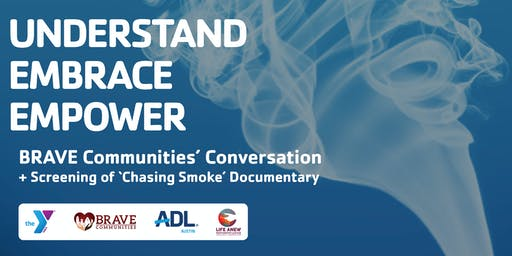 "BRAVE Communities' Conversation + Screening of ""Chasing Smoke"""