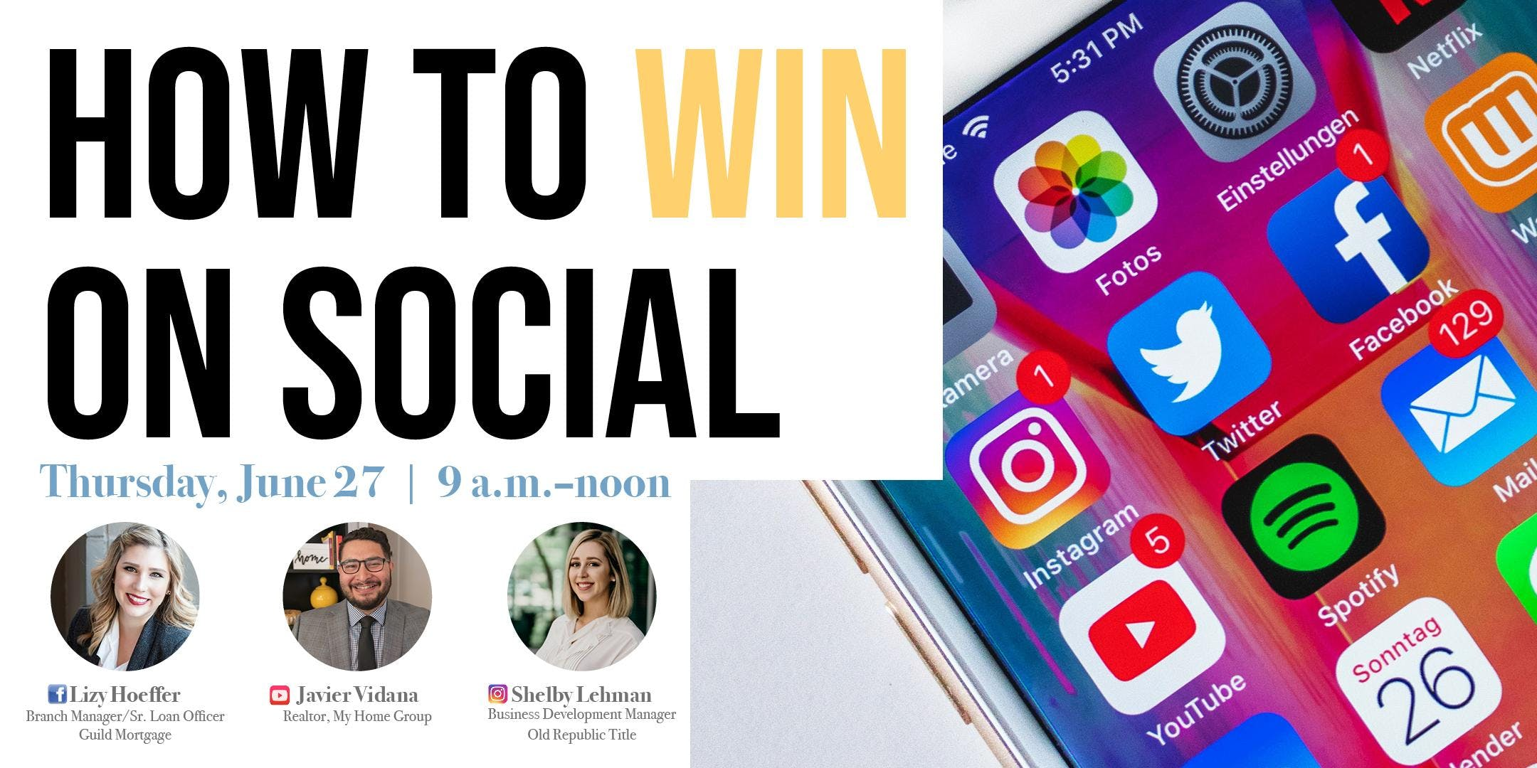 How to Win on Social - Learn how to get leads, build your brand, and connect with clients