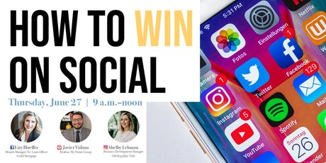 How to Win on Social - Learn how to get leads, build your brand, and connect with clients tickets