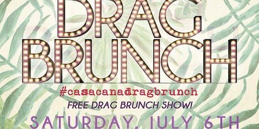 Drag Brunch at Casa Caña!