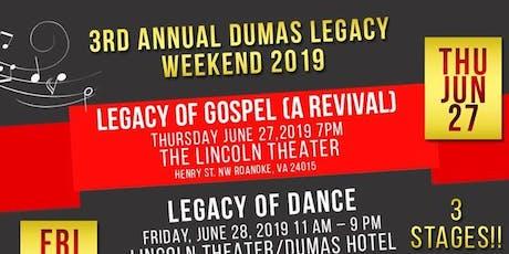 Annual Dumas Legacy Weekend 2019 tickets