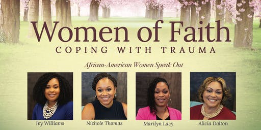 FILM PREMIERE - Women of Faith: Coping with Trauma. #Healing is Possible