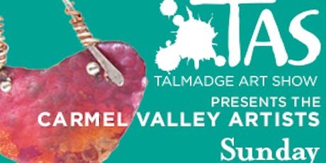 Talmadge Art Show Presents the Carmel Valley Artists tickets
