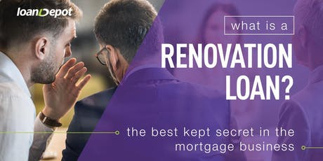 Fundamentals of Renovation Loans - 3 Hr  Realtor CE tickets