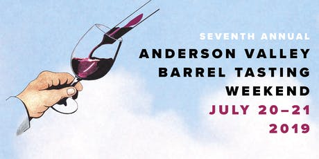 Anderson Valley Barrel Tasting –7th Annual tickets
