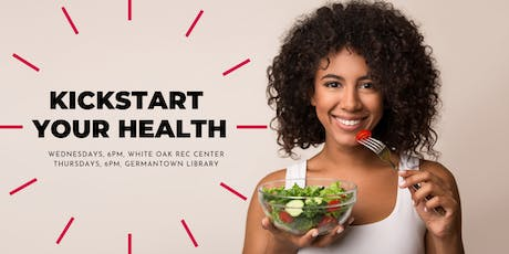 Kickstart Your Health Class at Germantown Library tickets