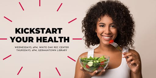 Kickstart Your Health Class at Germantown Library
