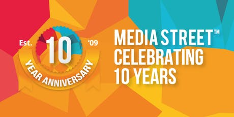 Media Street 10 Year Anniversary Party tickets