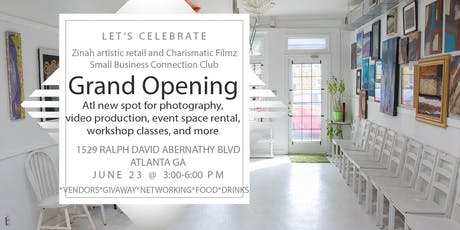 Grand Opening of Charismatic Filmz with Zinah artistic. retail networking and vendor event tickets