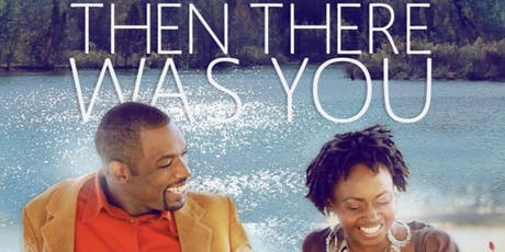Then There Was You (World Premiere Atlanta Screening) tickets