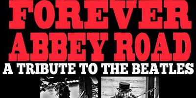 Forever Abbey Road:Celebrating the 50th Anniversary of the Beatles' Abbey R