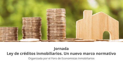 Ley de créditos inmobiliarios. Un nuevo marco normativo
