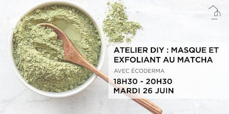 DIY : Masque et exfoliant au matcha tickets