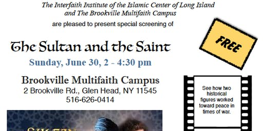 """Free showing of the film """"The Sultan and the Saint"""""""