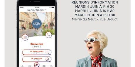 """RÉUNION D'INFORMATION SUR LA NOUVELLE APPLI """"SENIOR SENIOR"""" - 18/06 billets"""