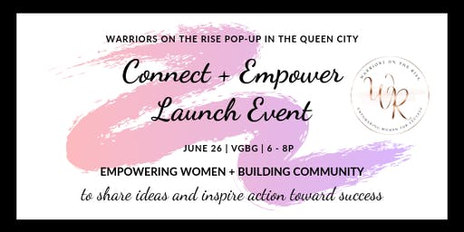 Warriors On The Rise Connect + Empower Launch Event