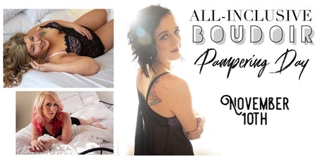 All-Inclusive Boudoir Pampering Day! tickets