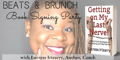 Beats & Brunch Book Signing w/Lucress Irizarry, Author, Coach tickets