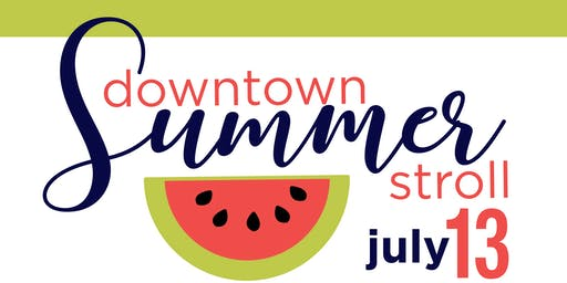 Downtown Summer Stroll 2019
