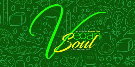 NOLAs Vegan 2 The Soul Food Festival 2019 tickets