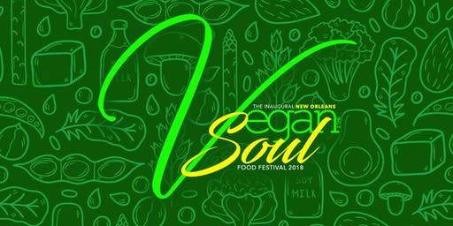 NOLAs Vegan 2 The Soul Food Festival 2019