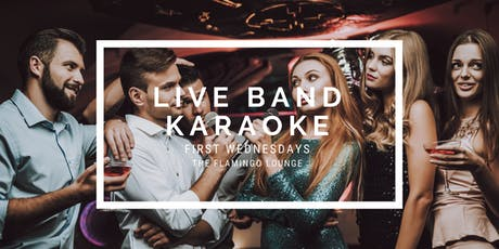 The Flamingo Lounge presents Live Band Karaoke tickets