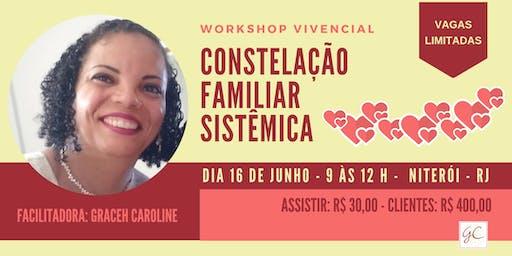 Workshop Vivencial - Constelação Familiar Sistêmica - Em Niterói - RJ