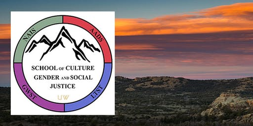 School of Culture, Gender, and Social Justice Symposium 2019