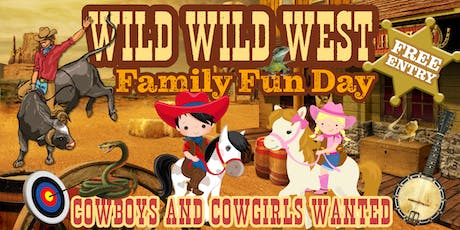 WILD WILD WEST FAMILY FUN DAY - Petting Zoo, Pony Rides, Bull Riding & more tickets
