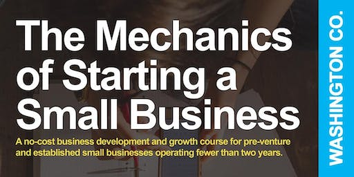 The Mechanics of Starting a Small Business