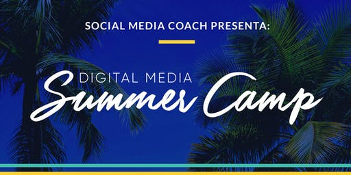 Social Media Coach | Digital Media Summer Camp (Julio / Sabatino)
