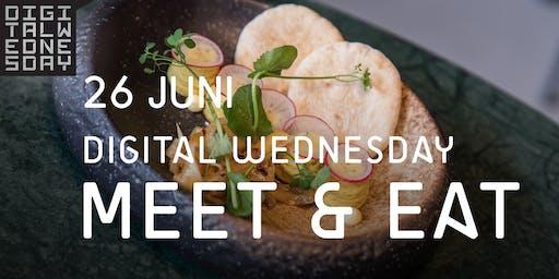 Digital Wednesday - MEET & EAT 26 juni 2019