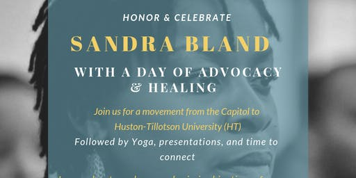 Sandra Bland Day of Advocacy and Healing