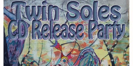 "Twin Soles - ""Mamalanna"" CD Release Party"