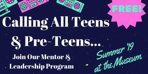 FREE Teen Mentor & Leadership Summer Program