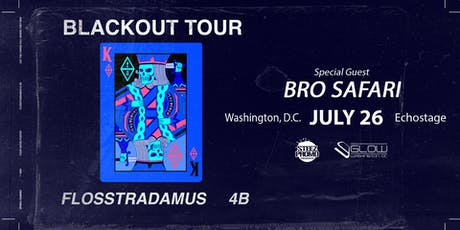 Flosstradamus & 4B w/ Bro Safari tickets