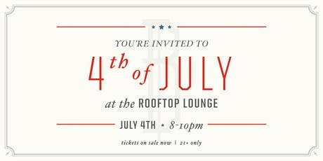4th of July at the Rooftop Lounge tickets
